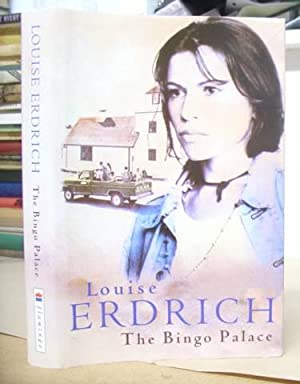 The Bingo Palace: Erdrich, Louise