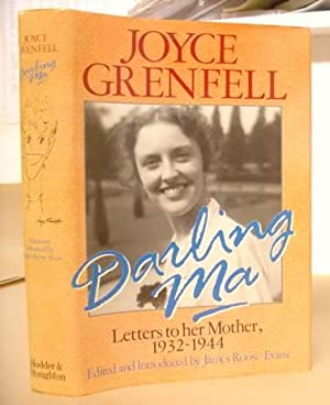 Darling Ma - Letters To Her Mother: Grenfell, Joyce &