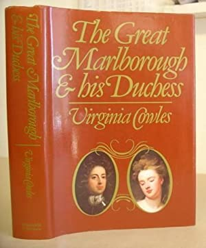 The Great Marlborough And His Duchess: Cowles, Virginia