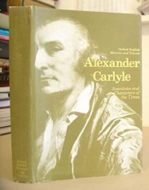 Anecdotes And Characters Of The Times: Carlyle, Alexander & Kinsley, James [editor]