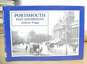 Portsmouth Past And Present: Triggs, Anthony