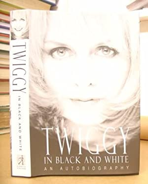 Twiggy In Black And White: Lawson, Twiggy & Dening, Penelope