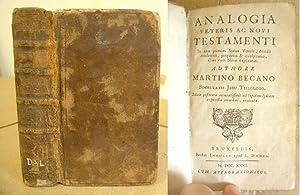 Analogia Veteris Ac Novi Testamenti. In Qua: Becano, Martino [