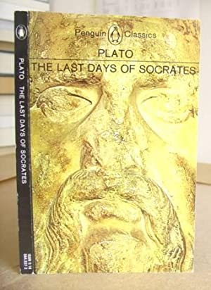 The Last Days Of Socrates - Euthyphro: Plato & Tredennick,