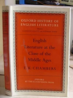 English Literature At The Close Of The Middle Ages [ The Oxford History Of English Literature ...