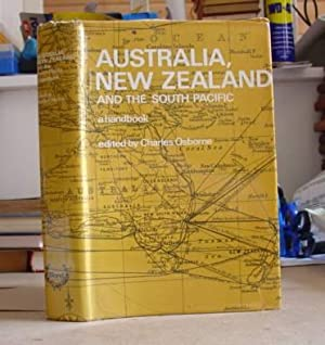 Australia, New Zealand And The South Pacific - A Handbook: Osbourne, Charles