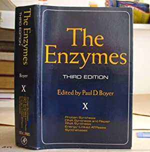 The Enzymes - Volume X [10] Protein Synthesis, DNA Synthesis And Repair, RNA Synthesis, Energy ...