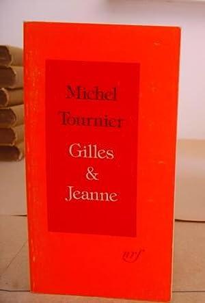 Gilles Et Jeanne: Tournier, Michel