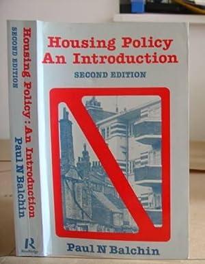 Housing Policy An Introduction: Balchin, Paul N