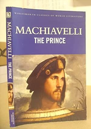 The Prince: Machiavelli, Niccolò &