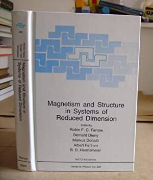 Magnetism And Structure In Sysems Of Reduced Dimesnsion [ NATO ASI Series Volume 309 ]: Farrow, ...