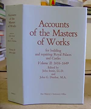 Accounts Of The Masters Of Works For Building And Repairing Royal Palaces And Castles Volume II ...