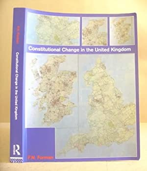 Constitutional Change In The United Kingdom: Forman, F N