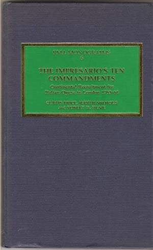 The Impresario's Ten Commandments. Continental Recruitment for Italian Opera in London, 1763-...