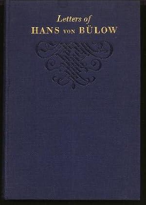 Letters of Hans Von Bulow to Richard: Von Bulow, Hans