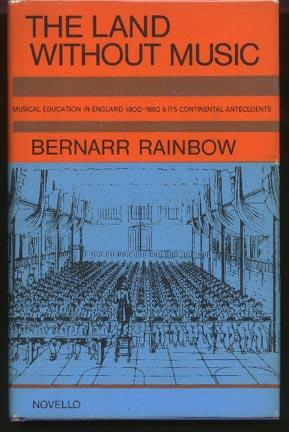 The Land Without Music. Musical Education in: Rainbow, Bernarr
