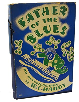 Father of the Blues: W.C. Handy