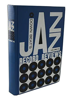 Down Beat's Jazz Record Reviews Volume VII: Don DeMicheal.Pete Welding