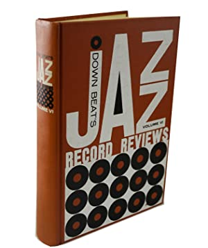 Down Beat's Jazz Record Reviews Volume VI: Don DeMicheal and Pete Welding