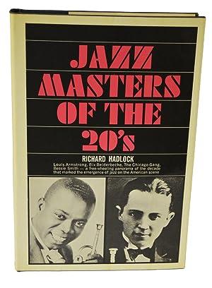 Jazz Masters of the 20's: Richard Hadlock