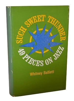 Such Sweet Thunder: Whitney Balliett