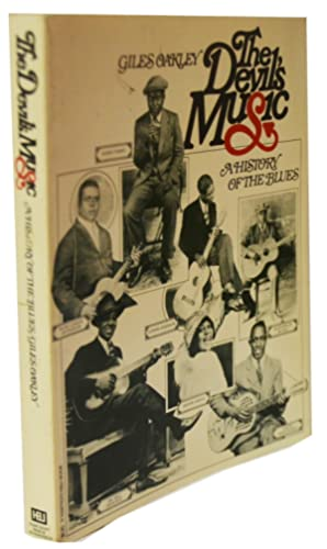 The Devil's Music: A History of the Blues (A Harvest/HBJ book): Oakley, Giles