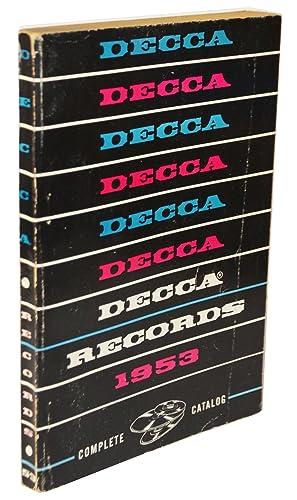 Decca Records Complete Catalog 1953: Decca Records