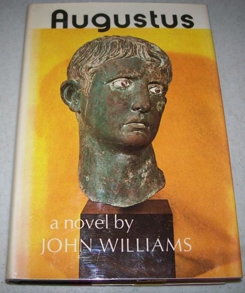 Augustus: A Novel - Williams, John