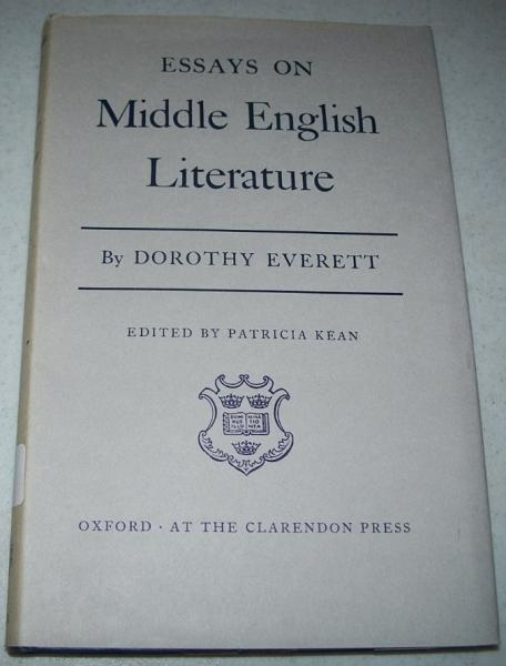 essays on middle english literature by everett dorothy