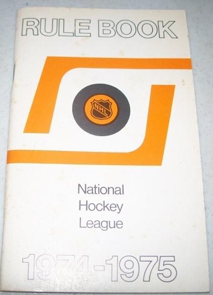National Hockey League Rule Book 1974 1975 Nhl By N A Nhl