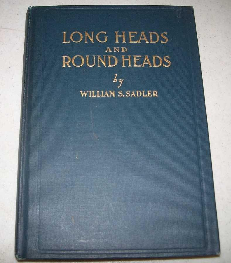 Long Heads And Round Heads, or Whats the Matter with Germany