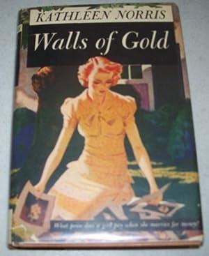 Walls of Gold: Norris, Kathleen