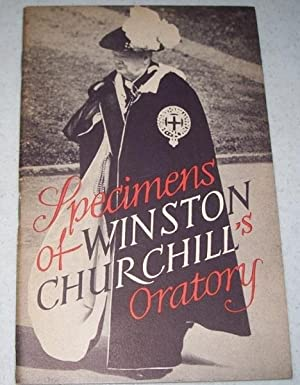 Specimens of Winston Churchill's Oratory: Churchill, Winston