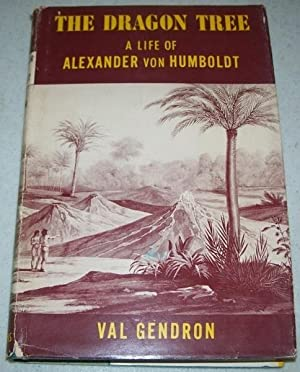 The Dragon Tree: A Life of Alexander,: Gendron, Val