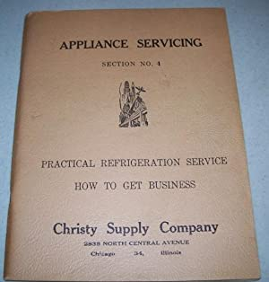 Appliance Servicing Section No. 4: Practical Refrigeration: N/A