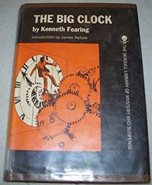 The Big Clock (The Seagull Library of: Fearing, Kenneth