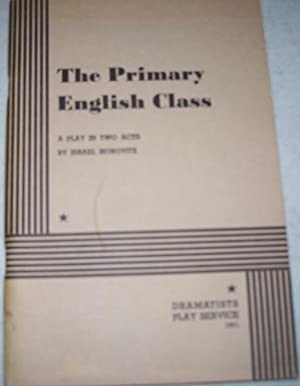 The Primary English Class: A Play in: Horovitz, Israel