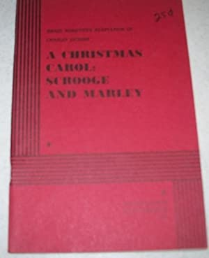 A Christmas Carol: Scrooge and Marley (Adaptation): Horovitz, Israel