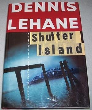 Shutter Island: A Novel: Lehane, Dennis