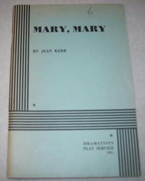 Mary, Mary: Kerr, Jean