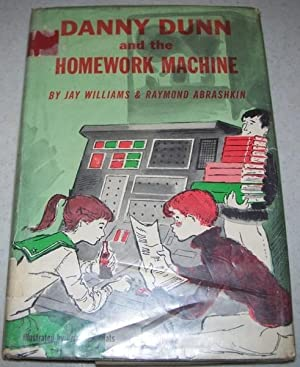 Danny Dunn and the Homework Machine: Williams, Jay and