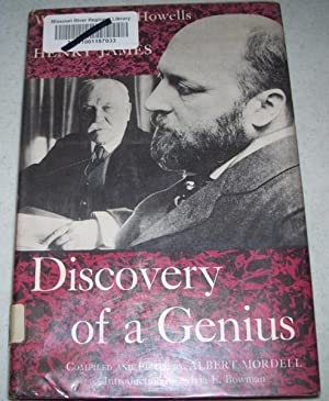 Discovery of a Genius: William Dean Howells: Mordell, Albert