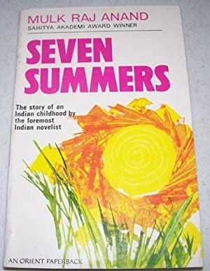 Seven Summers: Anand, Mulk Raj