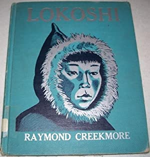 Lokoshi Learns to Hunt Seals: Creekmore, Raymond