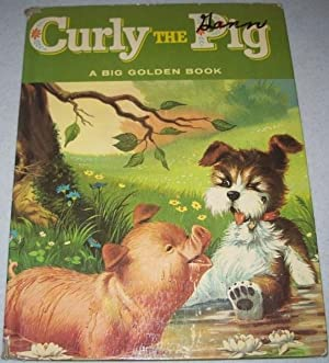 Curly the Pig: A Big Golden Book: Pia Pezzi, Maria; Daly, Kathleen N.