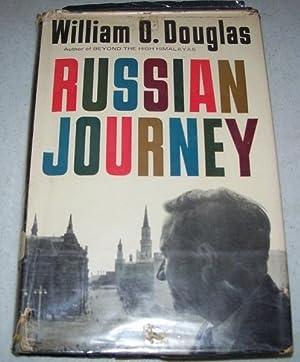 Russian Journey: Douglas, William O.