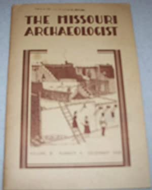 The Missouri Archaeologist Volume 15, Number 4,: Various