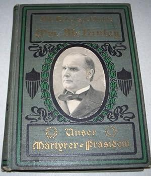 Die Lebesgeschichte von William McKinley: Unser Martyrer: Townsend, Col. G.W.