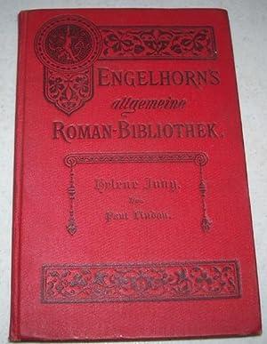 Helene Jung (Engelhorn's Allgemeine Romanbibliothek): Lindau, Paul