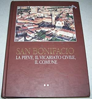 San Bonifacio: La Pieve, Il Vicariato Civile,: Mario Dalla Via